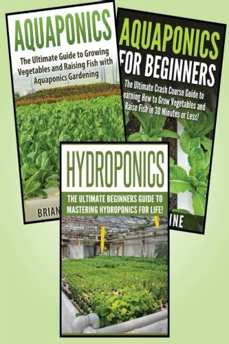Plumbing Books For Beginners by Gardening For Beginners 3 In 1 Crash Course Book 1 Aquaponics Book 2 Hydroponics Book 3