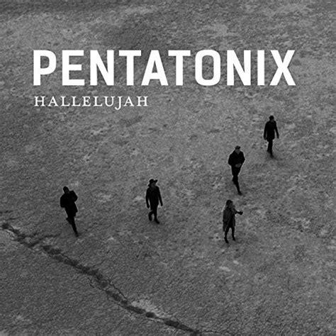 best cover of hallelujah hallelujah by pentatonix on co uk