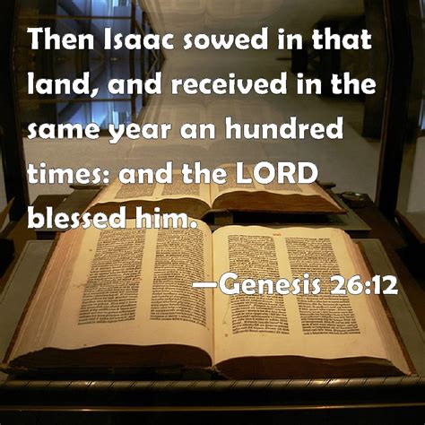 niv genesis 12 genesis 26 12 then isaac sowed in that land and received