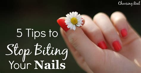 7 Tips To Stop Biting Your Nails by 5 Tips To Stop Biting Your Nails Choosing Real