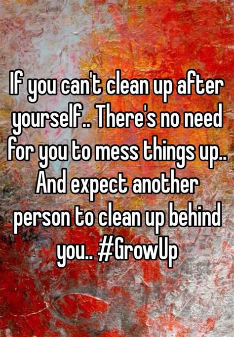 establishing house rules into another world if you can t clean up after yourself there s no need for