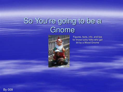 so you re going to be a a guide for new scouts and their parents books ppt so you re going to be a gnome powerpoint