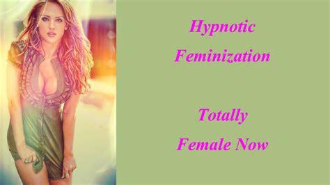 free feminization hypnosis programs free feminization hypnosis hypnotic feminization totally