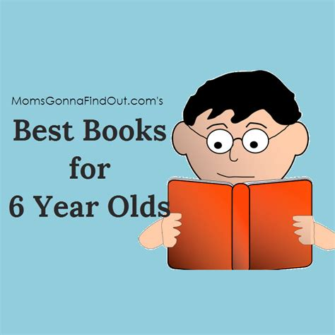 picture books for 6 year olds my picks for the best books 6 year olds