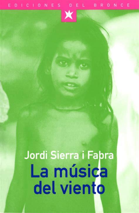 la musica del viento sierra i fabra jordi libro en papel 9788489854239