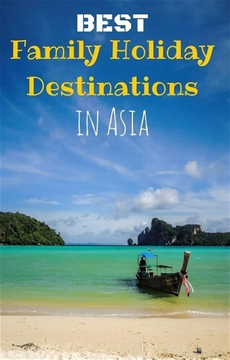 family holiday destinations  asia family