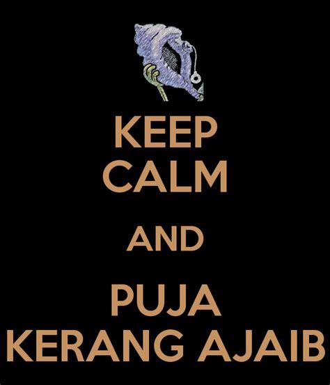Kerang Ajaib keep calm and puja kerang ajaib keep calm and carry on