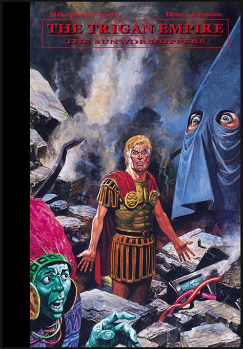 empire burning emerilia volume 11 books the trigan empire volume 11 the sunworshippers complete