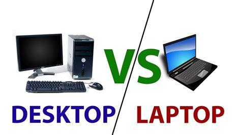 Desk Top Vs Laptop Desktop Vs Laptop Free Vfx Class 1 Youtube