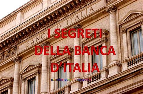 funzioni della banca d italia mondo sporco i segreti della banca d italia