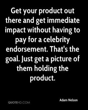 definition celebrity product adam nelson quotes quotehd