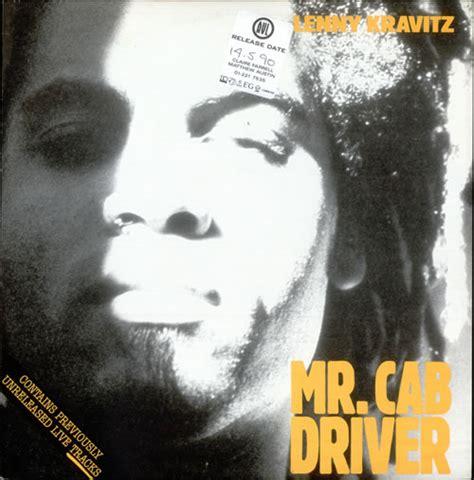 canzoni contro la guerra mr cab driver - Lenny Kravitz Mr Cab Driver