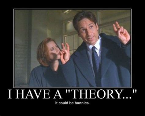 X Files Meme - i have a theory all my nerd pinterest