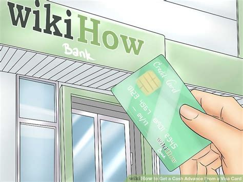 How To Get Cash Out Of A Visa Gift Card - 3 ways to get a cash advance from a visa card wikihow