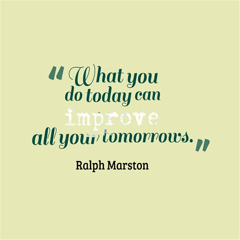 today quotes get high resolution using text from ralph marston quote