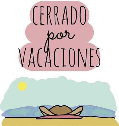 imagenes frases vacaciones las 25 mejores ideas sobre frases sobre vacaciones en la