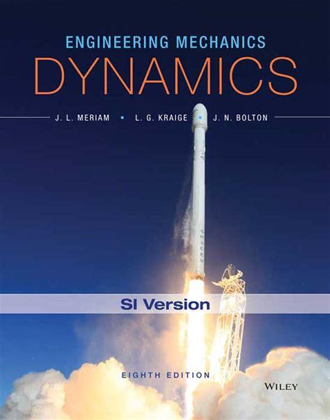 Engineering Mechanics Dynamics engineering mechanics dynamics 8th edition si version