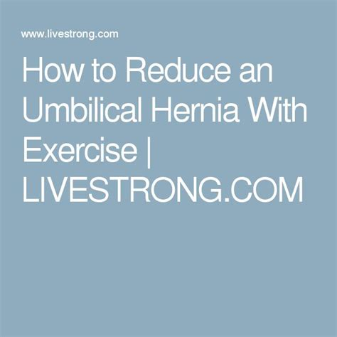 ways  reduce  umbilical hernia  exercise  fit umbilical hernia hernia
