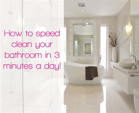 how to properly clean your bathroom 5 easy steps that will get your bathroom clean in minutes