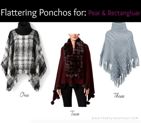 Items To Flatter A Pear Shape by How To Select The Most Flattering Ponchos For Your
