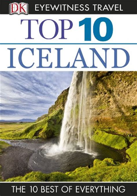 top 10 eyewitness top 10 travel guide books reading for free top 10 iceland eyewitness top 10