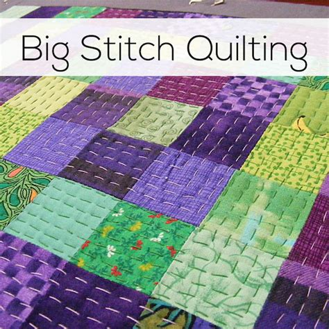 How To Make A Stitch Quilt by Big Stitch Quilting An Easy And Quilting