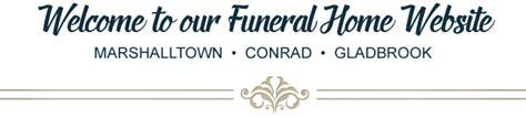 funeral homes marshalltown iowa conrad iowa