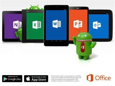 microsoft office for android microsoft office is now available for android