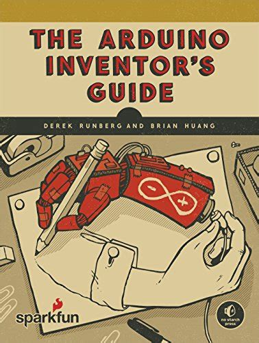 The Arduino Inventor S Guide Learn Electronics Ebook E Book The Arduino Inventor S Guide Pdf Free Smtebooks
