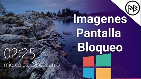 imagenes del windows 10 windows 10 obtener im 225 genes de pantalla de bloqueo 4