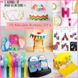 Birthday week i had to share with you these awesome diy birthday ideas