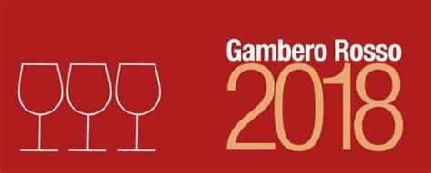 due bicchieri gambero rosso gambero rosso 2018 due bicchieri e tre bicchieri