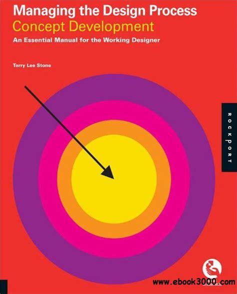 design concept development process managing the design process concept development an