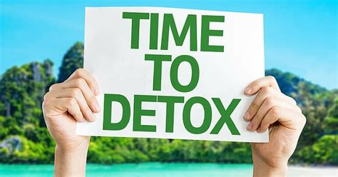 Detox From Doing The Time time to detox 21 warning signs your is overloaded