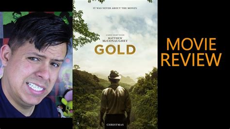 film blue gold summary gold movie review youtube