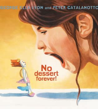 no dessert forever! | book by george ella lyon, peter