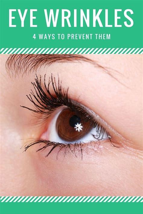 banish eye wrinkles forever 4 tips to prevent eye wrinkles happenings and we