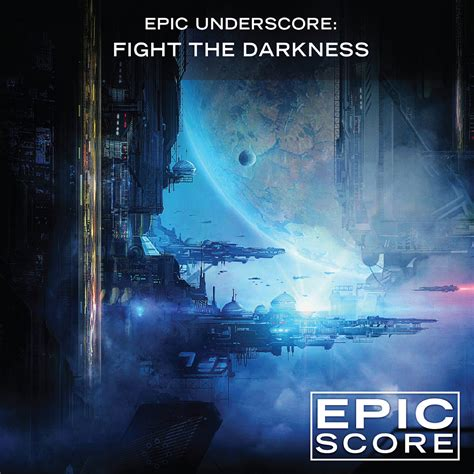 epic film score music epic underscore fight the darkness