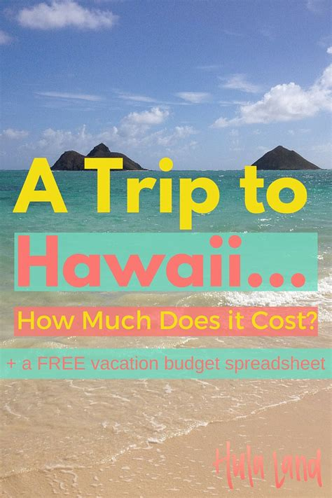 how much does a how much does a trip to hawaii cost hulaland