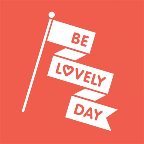 Lovely Days 1 6 be lovely day