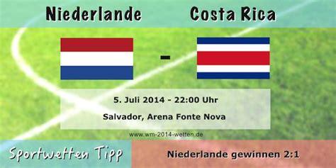 Brasilien Vs Costa Rica Wett Tipp Viertelfinale Niederlande Costa Rica Wm 2014