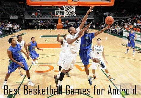 best basketball for android best basketball for android