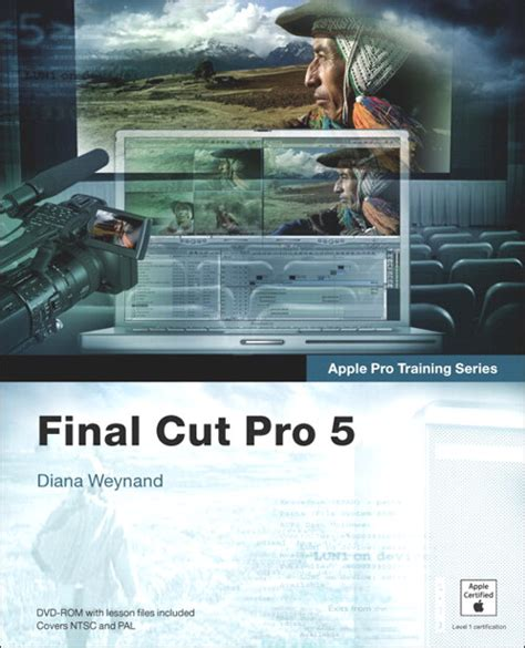 final cut pro classes apple pro training series final cut pro 5 peachpit