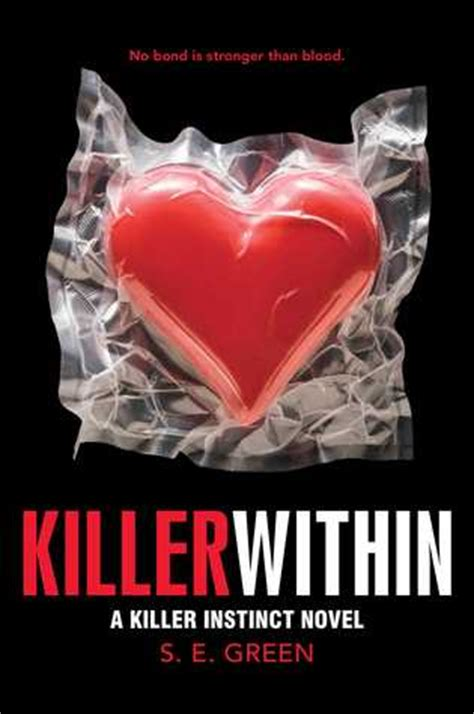 into the killer instinct books killer within killer instinct 2 by s e green
