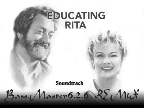 theme song rita educating rita soundtrack bass master626 remix youtube