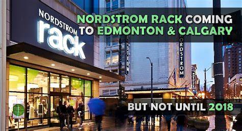 Nordstrom Rack Locations Canada by Nordstrom Rack Opening Retail Locations In Edmonton