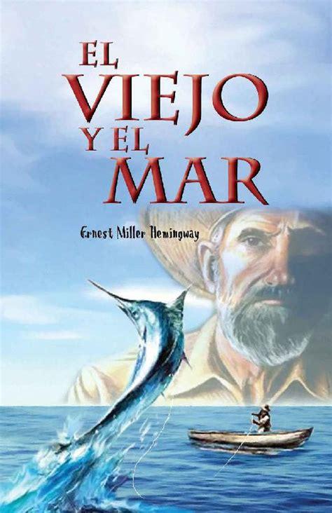 libro el mar de los el viejo y el mar el forastero lector