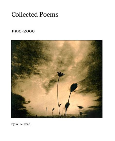 collected poems by w a reed poetry blurb books uk