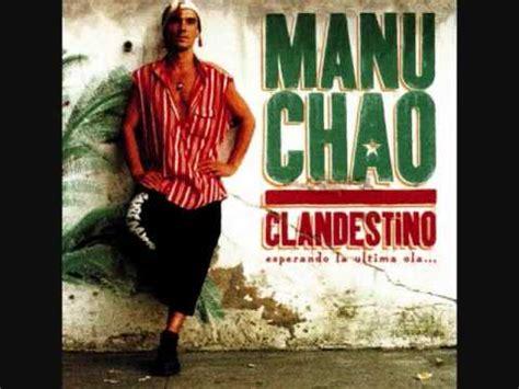 clandestino manu chao testo malegr 237 a manu chao significato della canzone testo