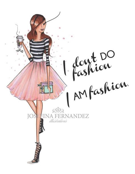 Fashion Illustration Quotes 391 Best Fashion Quotes Images On Fashion Quotes Room And Salons